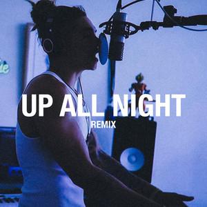 Up All Night (Remix)