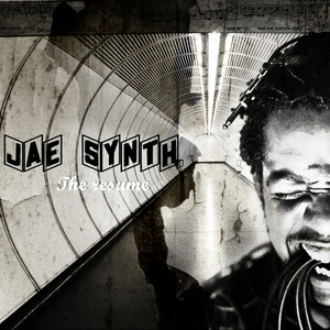 Jae Synth Presents: The Resume