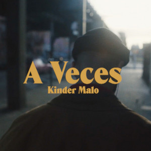 A Veces by Kinder Malo, WBMS