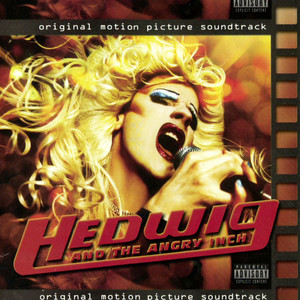 Hedwig and the Angry Inch - Original Motion Picture Soundtrack - Hedwig And The Angry Inch