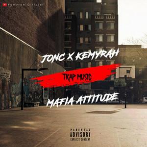 Mafia Attitude (Kemyrah)