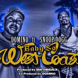 Baby So West Coast (feat. Snoop Dogg)