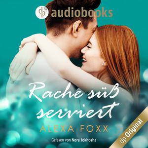 Rache süß serviert (Ungekürzt) Audiobook
