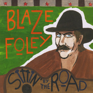 Sittin' by the Road - Blaze Foley