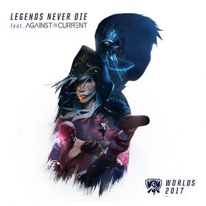 Legends Never Die - League of Legends