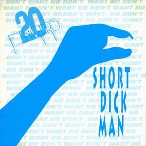 20 Fingers – Short Dick Man (Studio Acapella)