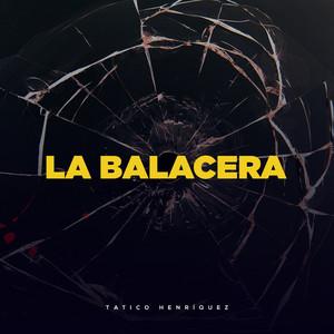 La Balacera album