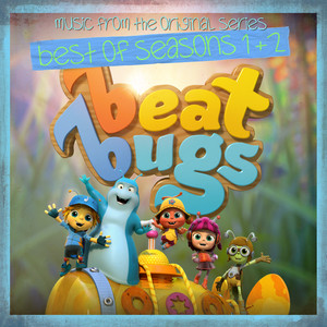 Beat Bugs: Best Of Seasons 1 & 2 (Music From The Original Series)