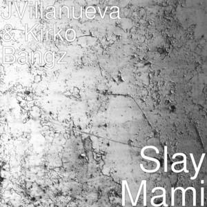 Slay Mami