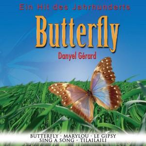 Ein Hit des Jahrhunderts: Butterfly - Danyel Gérard