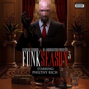 Philthy Rich Presents: Funk Season 3