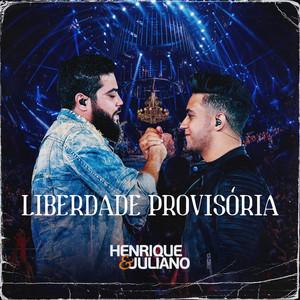 Liberdade Provisória - Henrique & Juliano
