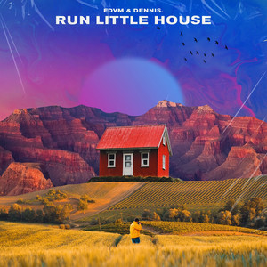 Run Little House