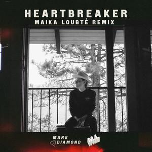 Heartbreaker (Maika Loubté Remix)
