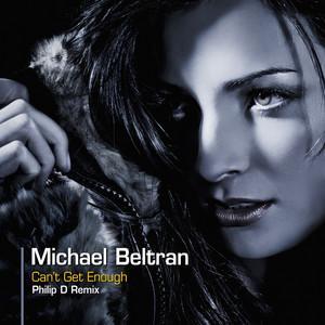 Michael Beltran - Can't get enough