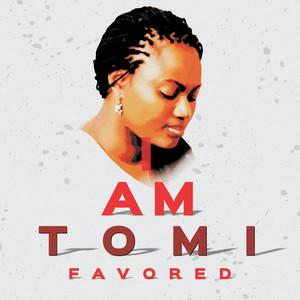 I Am Tomi Favored album