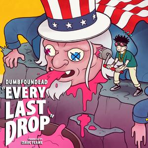 Every Last Drop (Clean Ver.)