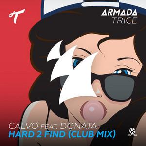 Hard 2 Find (feat. Donata) [Club Mix]