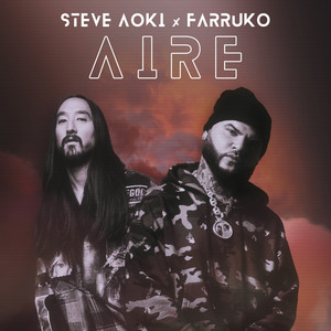 Steve Aoki, Farruko - Aire