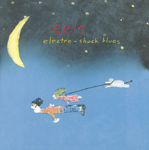 Climbing To The Moon by Eels