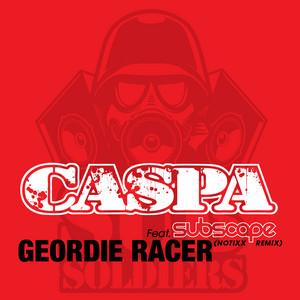 Geordie Racer (Notixx Remix)