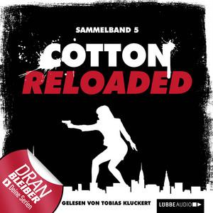 Cotton Reloaded, Sammelband 5: 3 Folgen in einem Band Audiobook