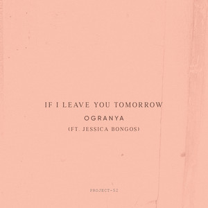 If I Leave You Tomorrow