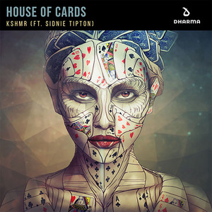 KSHMR – House of Cards (feat. Sidnie Tipton) (Studio Acapella)