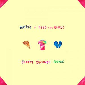 Sloppy Seconds (Remix)