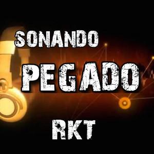 Sonando Pegado RKT