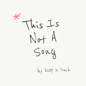 This Is Not a Song