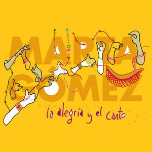 La Alegria y el Canto - Marta Gómez
