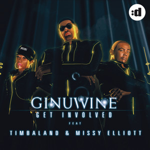 Get Involved (feat. Timbaland & Missy Elliott)