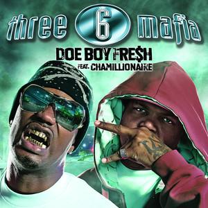 Doe Boy Fresh (feat. Chamillionaire)