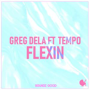 Flexin (feat. Tempo)