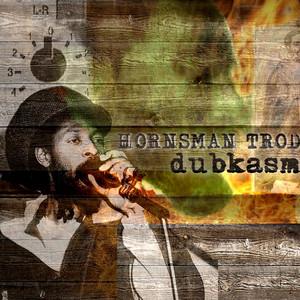 Hornsman Trod / Strictly Ital EP