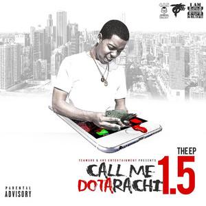 Call Me Dotarachi 1.5 - EP