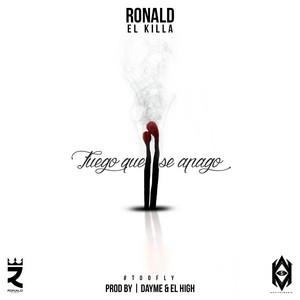 Fuego Que Se Apago (feat. Ronald El Killa)