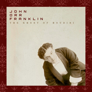 The Ghost of Houdini album