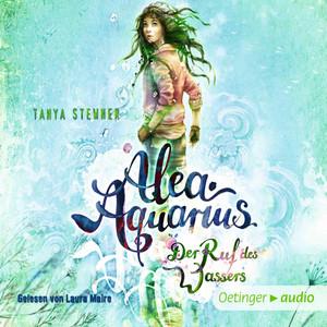 Alea Aquarius 1. Der Ruf des Wassers (Autorisierte Lesefassung) Hörbuch kostenlos