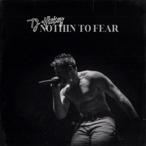 Nothin to Fear