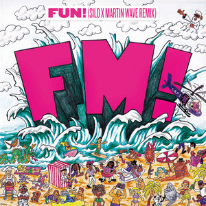 FUN! (SILO x Martin Wave Remix)