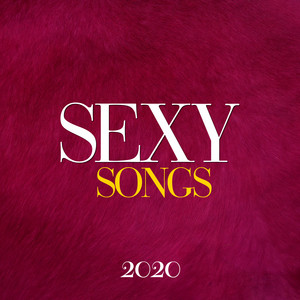 Sexy Songs 2020