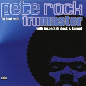 Tru Master EP (with Inspectah Deck & Kurupt)