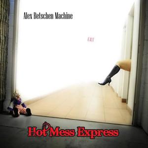 Hot Mess Express album