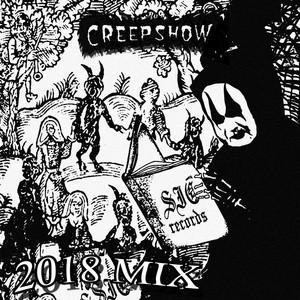 Creep Show 2018 Mix