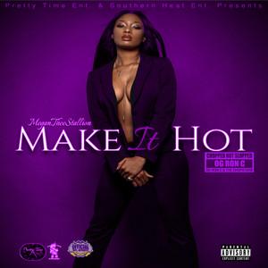 Make It Hot (ChopNotSlop Remix)