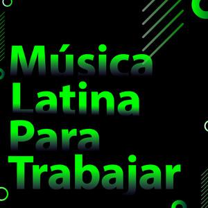 Música latina para trabajar