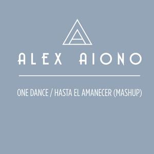 One Dance/Hasta El Amanecer (Mashup)