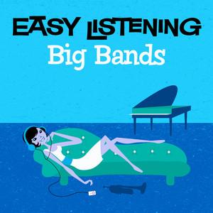 Easy Listening: Big Bands album